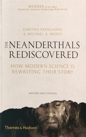Preview thumbnail for video 'The Neanderthals Rediscovered: How Modern Science Is Rewriting Their Story