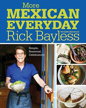 Preview thumbnail for More Mexican Everyday: Simple, Seasonal, Celebratory