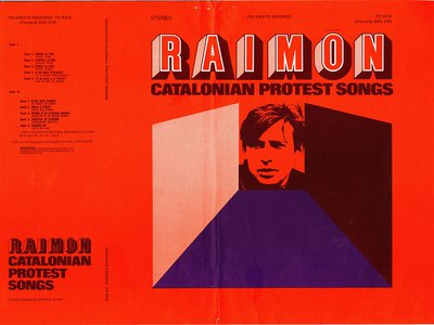 """In 1971, Folkways Recordings released the album Raimon: Catalonian Protest Songs, and in the liner notes, Pete Seeger wrote: """"Censors, in every corner of this world, tend to be shallow, literal-minded people. Raimon is a poet. There is no need to say more."""""""