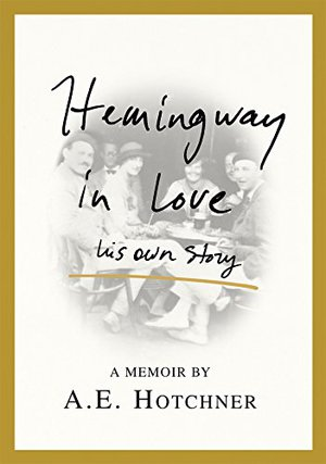 Preview thumbnail for Hemingway in Love: His Own Story