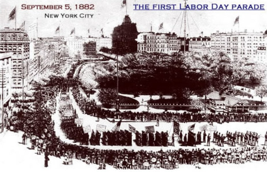 The first Labor Day was hardly a national holiday. Workers had to strike to celebrate it.