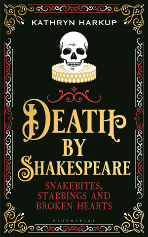Shakespearean Stabbings, How to Feed a Dictator and Other New Books to Read