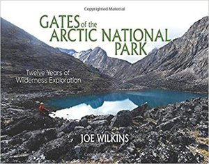 Preview thumbnail for Gates of the Arctic National Park: Twelve Years of Wilderness Exploration
