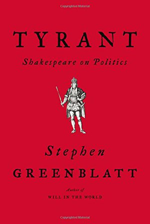 Preview thumbnail for 'Tyrant: Shakespeare on Politics