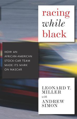 Preview thumbnail for Racing While Black: How an African-American Stock Car Team Made Its Mark on NASCAR