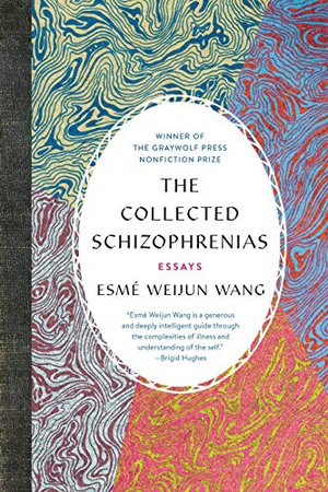 Preview thumbnail for 'The Collected Schizophrenias: Essays