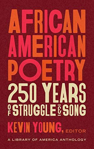 Preview thumbnail for African American Poetry: 250 Years of Struggle & Song