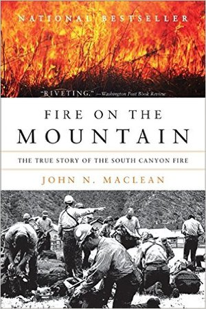 Preview thumbnail for Fire on the Mountain: The True Story of the South Canyon Fire