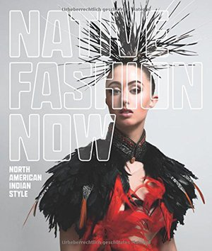 Preview thumbnail for Native Fashion Now: North American Indian Style
