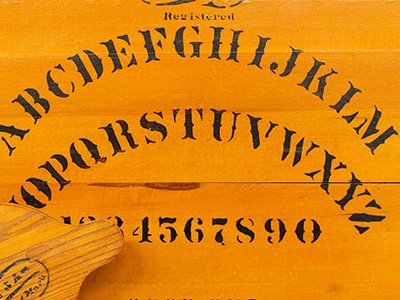 """The makers of the first talking board asked the board what they should call it; the name """"Ouija"""" came through and, when they asked what that meant, the board replied, """"Good luck."""""""