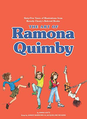 Preview thumbnail for 'The Art of Ramona Quimby: Sixty-Five Years of Illustrations from Beverly Cleary's Beloved Books