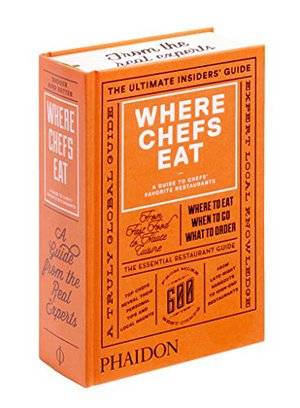 Preview thumbnail for Where Chefs Eat: A Guide to Chefs' Favorite Restaurants (2015)