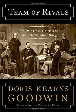 Preview thumbnail for Team of Rivals: The Political Genius of Abraham Lincoln