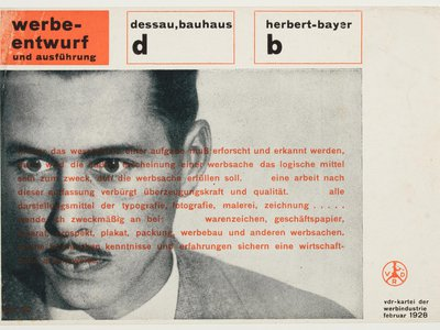 Herbert Bayer, (above in a 1928 card by the designer) became one of the most influential graphic designers of his time.
