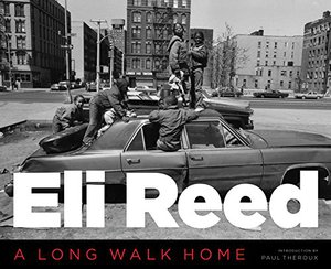 Preview thumbnail for Eli Reed: A Long Walk Home