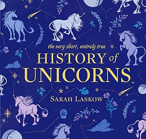 Preview thumbnail for 'The Very Short, Entirely True History of Unicorns