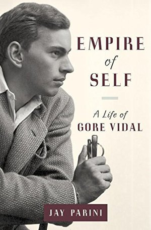 Preview thumbnail for Empire of Self: A Life of Gore Vidal