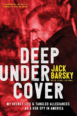 Preview thumbnail for Deep Undercover: My Secret Life and Tangled Allegiances as a KGB Spy in America