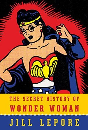 Preview thumbnail for The Secret History of Wonder Woman