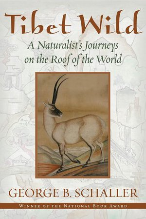 Preview thumbnail for Tibet Wild: A Naturalist's Journeys on the Roof of the World