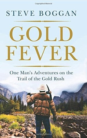 Preview thumbnail for GOLD FEVER: One Man's Adventures on the Trail of the Gold Rush