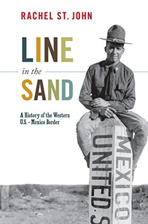 Preview thumbnail for 'Line in the Sand: A History of the Western U.S.-Mexico Border (America in the World)