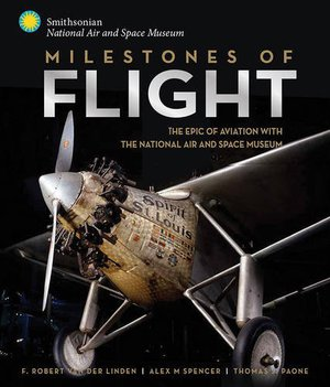Preview thumbnail for Milestones of Flight: The Epic of Aviation with the National Air and Space Museum