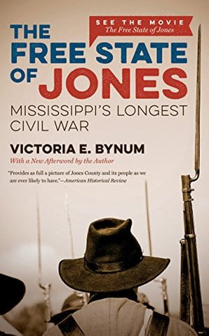 Preview thumbnail for The Free State of Jones: Mississippi's Longest Civil War