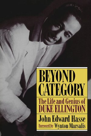 Preview thumbnail for Beyond Category: The Life And Genius Of Duke Ellington