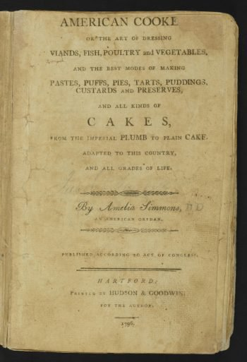 What America's First Cookbook Says About Our Country and Its Cuisine