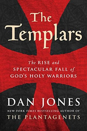 Preview thumbnail for 'The Templars: The Rise and Spectacular Fall of God's Holy Warriors