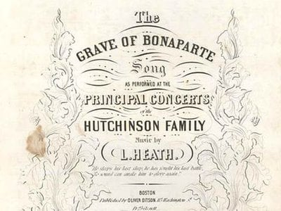 """""""The Grave of Bonaparte"""" sheet music, song and music by L. Heath, as performed by the Hutchinson Family Singers, Boston, 1843. """"The Grave of Bonaparte,"""" recalling the French leader who vanquished much of Europe before being defeated, reflected the Hutchinson Family Singers' concern for the cause of freedom abroad as well as at home."""