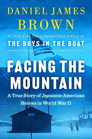 Preview thumbnail for 'Facing the Mountain: A True Story of Japanese American Heroes in World War II