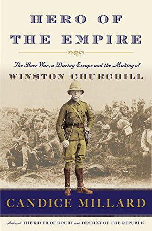 Preview thumbnail for Hero of the Empire: The Boer War, a Daring Escape, and the Making of Winston Churchill