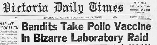 The Great Canadian Polio Vaccine Heist of 1959