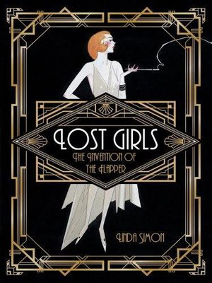 Preview thumbnail for 'Lost Girls: The Invention of the Flapper