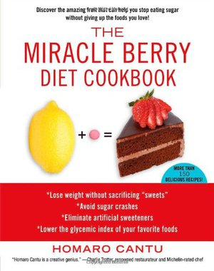 Preview thumbnail for The Miracle Berry Diet Cookbook