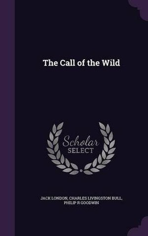 Preview thumbnail for 'The Call of the Wild by Jack London