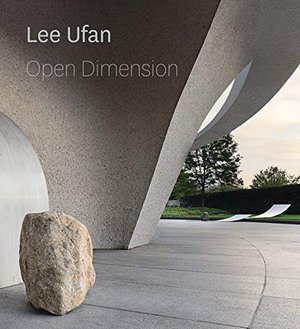 Preview thumbnail for 'Lee Ufan: Open Dimension