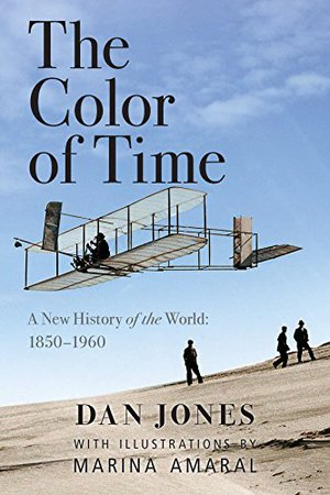 Preview thumbnail for 'The Color of Time: A New History of the World: 1850-1960