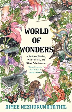 Preview thumbnail for 'World of Wonders: In Praise of Fireflies, Whale Sharks, and Other Astonishments