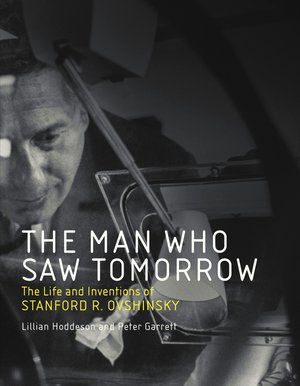 Preview thumbnail for The Man Who Saw Tomorrow: The Life and Inventions of Stanford R. Ovshinsky