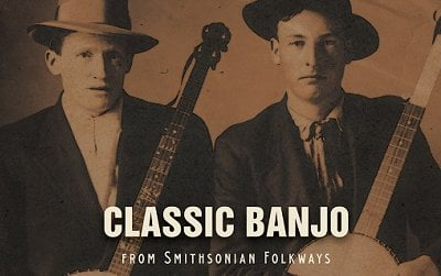 Classic Banjo, out August 6, features tracks by the best American banjo players over the past 60 years.