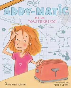 Preview thumbnail for 'Addy-matic and the Toasterrific