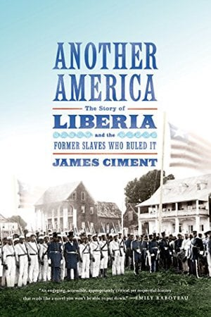 Preview thumbnail for video 'Another America: The Story of Liberia and the Former Slaves Who Ruled It