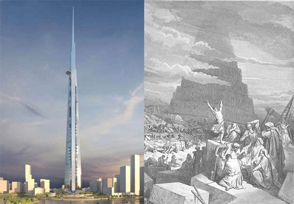 Left, the Kingdom Tower of Jeddah. Right, the Tower of Babel.