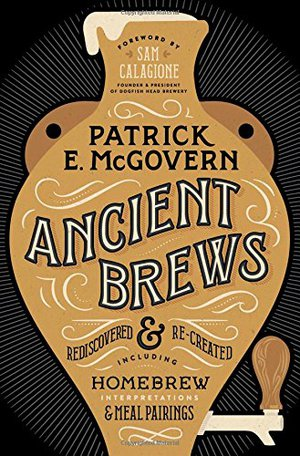 Preview thumbnail for 'Ancient Brews: Rediscovered and Re-created