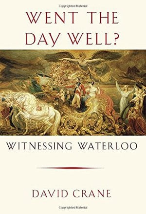 Preview thumbnail for Went the Day Well?: Witnessing Waterloo