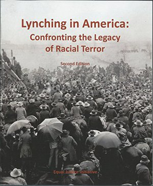 Preview thumbnail for 'Lynching in America: Confronting the Legacy of Racial Terror