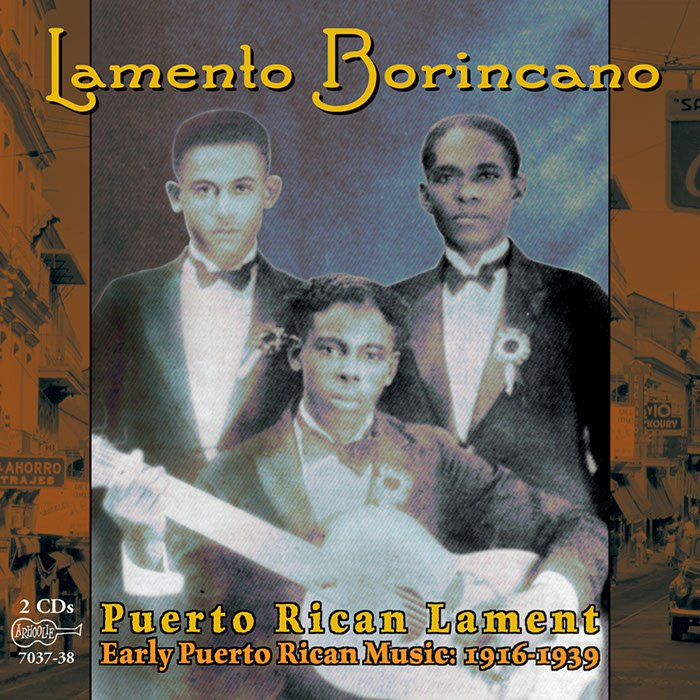 Album art, Lamento Borincano, 2001, Arhoolie Records, 2016 Smithsonian Folkways Recordings